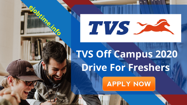 TVS Off Campus 2020 Drive For Freshers: