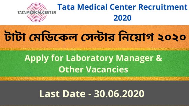 Tata Medical Center Recruitment 2020