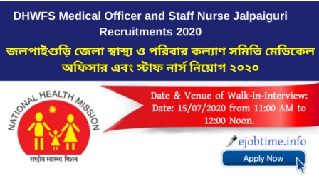 DHWFS Medical Officer and Staff Nurse Jalpaiguri Recruitments 2020